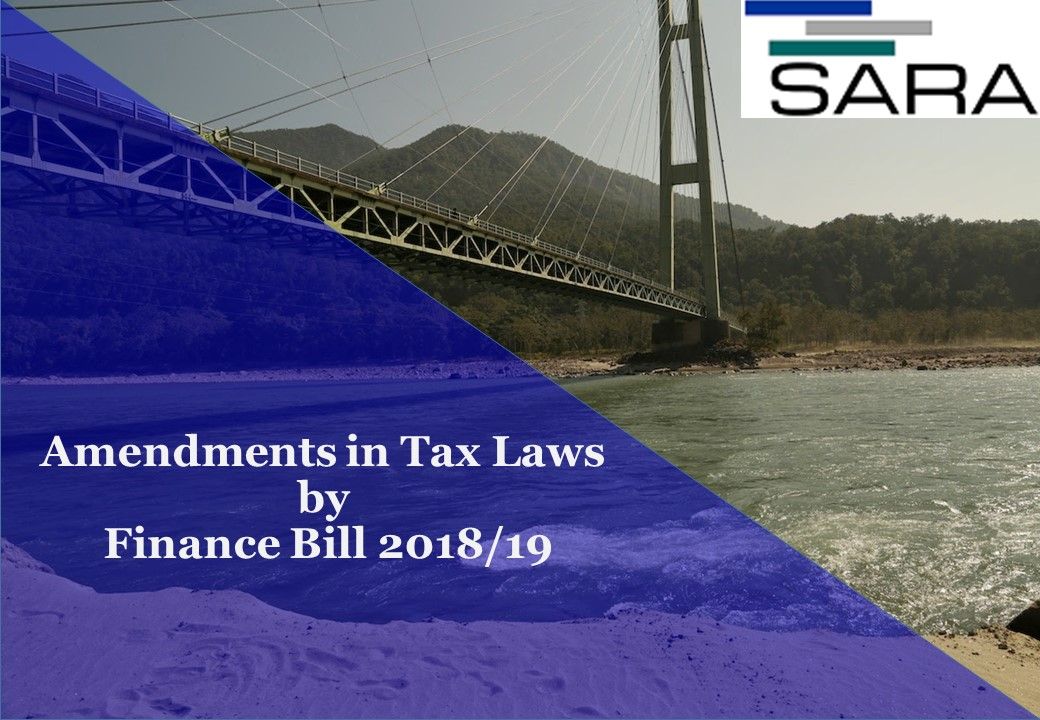 Amendments in Tax Laws by Finance Bill 2018/19
